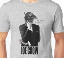 joe crow 007 Unisex T-Shirt