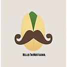 Hello I'm Mustachio by indurdesign