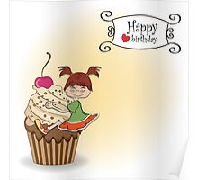 birthday card with funny girl perched on cupcake Poster
