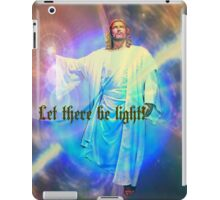 let there be light iPad Case/Skin