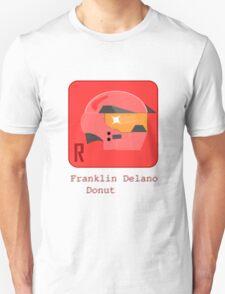 Franklin Delano Donut Unisex T-Shirt