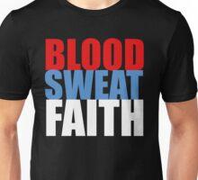 Blood, Sweat, Faith ('Murca) Unisex T-Shirt