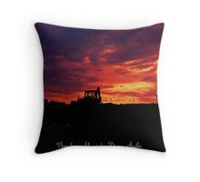 The end of a hard day's work Throw Pillow