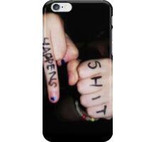 Sh*t Happens iPhone Case/Skin