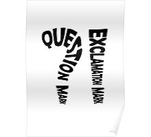 Question Mark Exclamation Mark Poster
