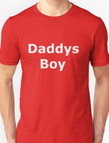 Daddys Boy White on Black T'Shirt T-Shirt