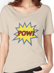 POW! Women's Relaxed Fit T-Shirt