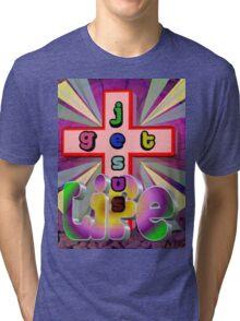 Get Life: Get Jesus Tri-blend T-Shirt