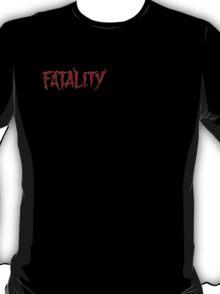 Fatality Part II T-Shirt