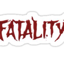 Fatality Part II Sticker