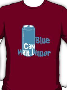 Blue Can Malt Liquor T-Shirt