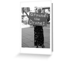 #1190  Ground The Drones Greeting Card