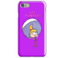 PUMP Up Your Phone iPhone Case/Skin