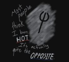 Most people think I burn hot T-Shirt