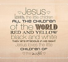 Jesus Loves The Little Children – 4:5 – Wood  by Janelle Wourms