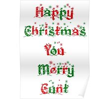 Happy christmas you merry twat Poster