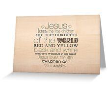 Jesus Loves The Little Children – 2:3 – Wood  Greeting Card