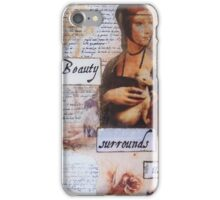 Beauty Surround Us iPhone Case/Skin