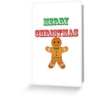 Merry christmas - Ginger bread man Greeting Card