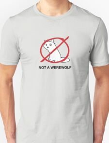 A Regular Wolf is Not a Werewolf Unisex T-Shirt
