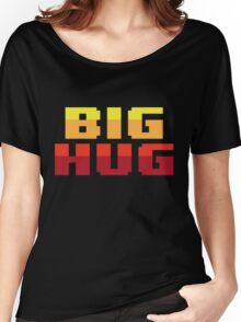 Big Hug Women's Relaxed Fit T-Shirt