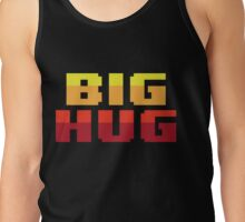 Big Hug Tank Top