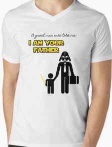A great man once told me: I am your father Mens V-Neck T-Shirt
