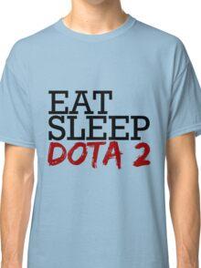 eat, sleep, dota 2 Classic T-Shirt