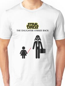 Star Dads - The Daughter Strikes Back Unisex T-Shirt