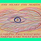 OUT OF YOUR MOUTH THE HEART SPEAKS by Lorraine Wright