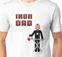 Iron Dad ironing Unisex T-Shirt