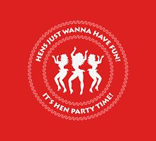Hens just wanna have fun! (Hen Party / N) Womens Fitted T-Shirt