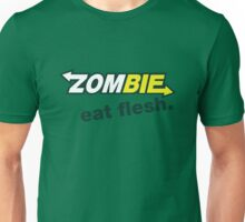 Zombie- Eat Flesh. Unisex T-Shirt