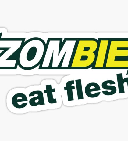 Zombie- Eat Flesh. Sticker