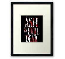 Ash Vs Evil Dead2 Framed Print