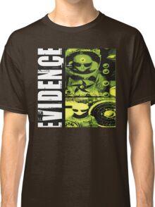 evidence Classic T-Shirt