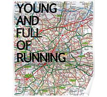 Young and full of running Poster