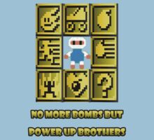 No more bombs but power up brothers Kids Clothes