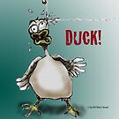 Duck! by Philip DeLoach