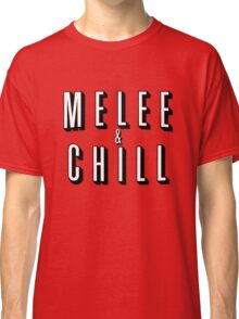 Melee & Chill Classic T-Shirt