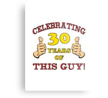30th Birthday Gag Gift For Him  Metal Print