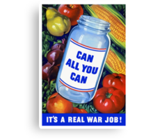 Can All You Can It's A Real War Job Canvas Print