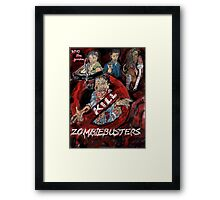 Who you gonna Kill ! ZOMBIEBUSTERS  Framed Print