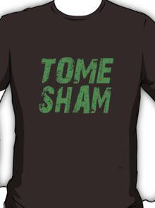 Tuam Slang T-shirts. (Tome Sham) T-Shirt