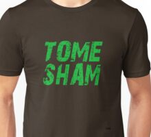 Tuam Slang T-shirts. (Tome Sham) Unisex T-Shirt