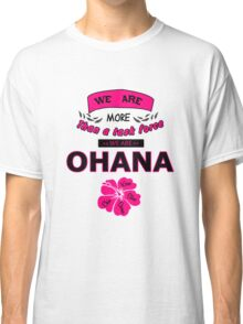 H50 Ohana Classic T-Shirt