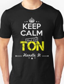 TON KEEP CLAM AND LET  HANDLE IT - T Shirt, Hoodie, Hoodies, Year, Birthday T-Shirt