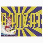Banzai!!! by sashakeen