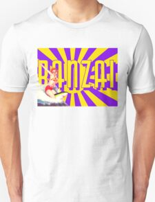 Banzai!!! T-Shirt