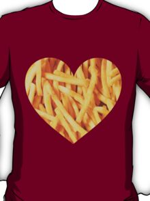 Fries Love T-Shirt